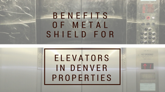 Benefits of Metal Shield for Elevators in Denver Properties