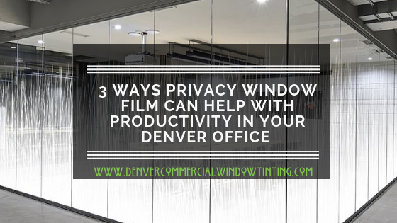A Privacy Window Film for workplace productivity