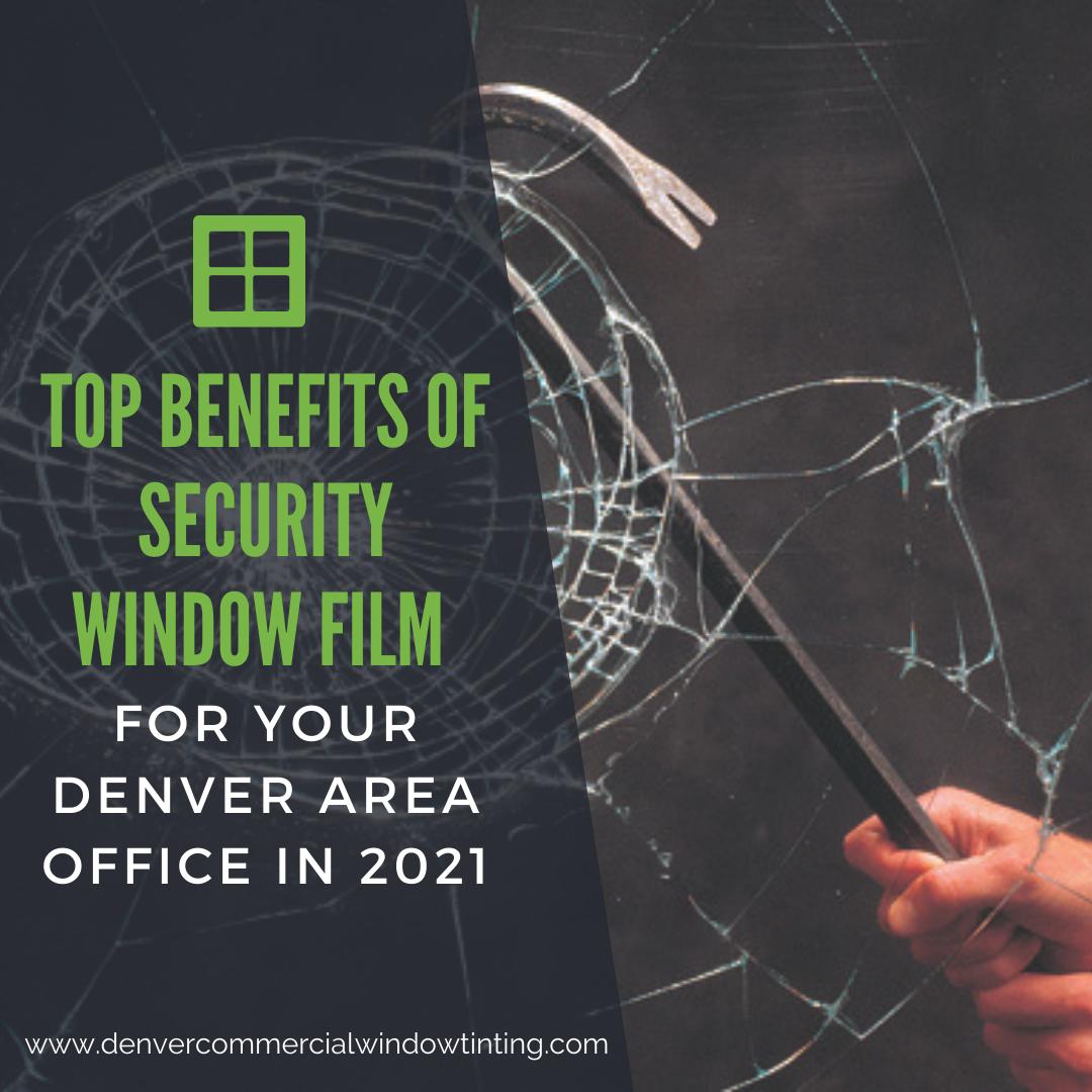 benefits security window film denver office